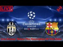 JUVENTUS vs BARCELONA LIVE STREAM HD - CHAMPIONS LEAGUE 22.11.2017 прямая трансляция под видео