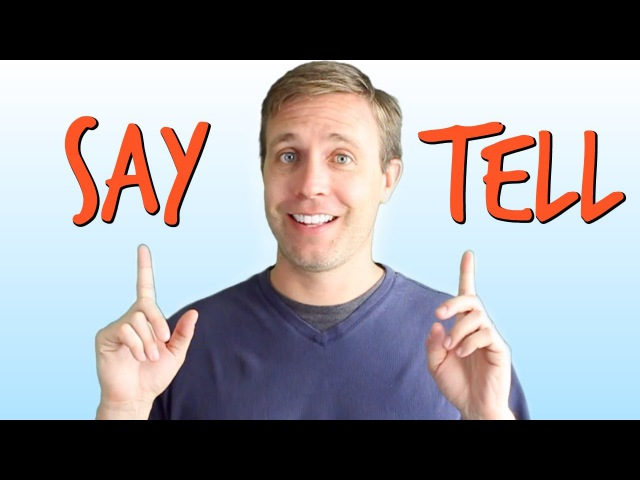 Commonly Confused Words in English | SAY vs TELL