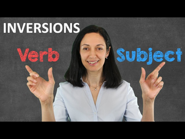 Subject-Verb Inversions