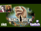 Nancy Drew The Captive Curse Day Two Twitch  HeR Interactive