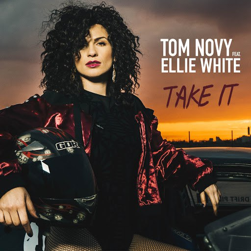 Tom Novy альбом Take It (feat. Ellie White)