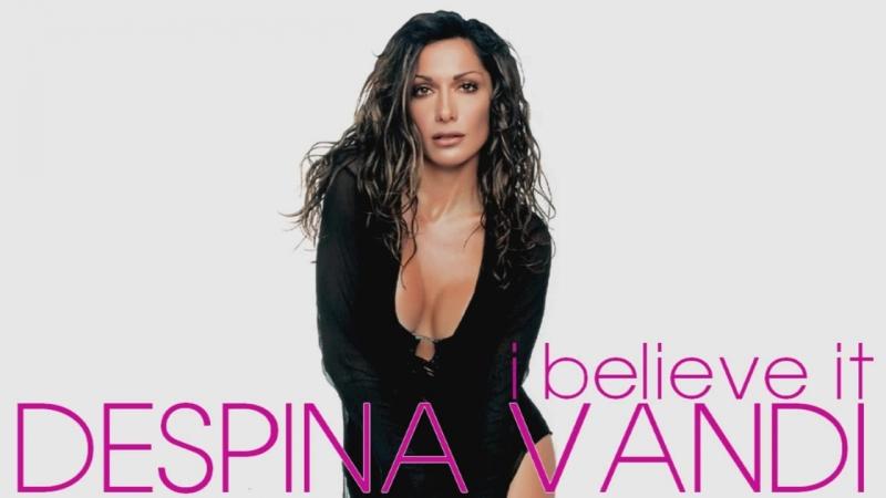 DESPINA VANDI - I Believe It (Я ВЕРЮ ЭТОМУ) (2006 г.) (Альбом -