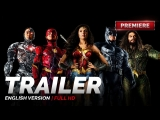 ENG | Трейлер №3: «Лига Справедливости» / «Justice League», 2017