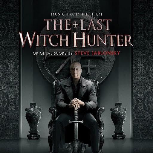 Steve Jablonsky альбом The Last Witch Hunter - OST