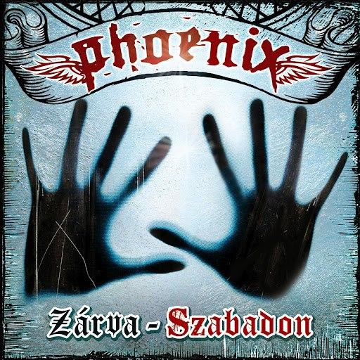 Phoenix альбом Zárva - Szabadon
