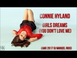 Connie Hyland - Girls Dreams (You Don't Love Me) (Rmx 2017 Dj Manuel Rios)