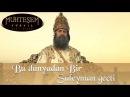 Bu Dünya'dan bir Süleyman geçti - Muhteşem Yüzyıl 139. Bölüm