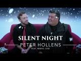 Silent Night - Peter Hollens feat. Mario Jose