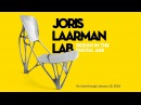 Joris Laarman Lab: Design in the Digital Age