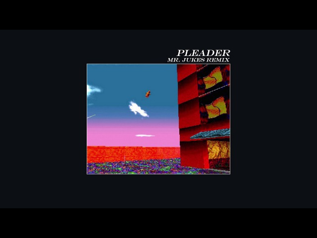 Alt-J - Pleader (feat. The Age of L.U.N.A) - Mr. Jukes Remix