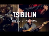 TSIBULIN - Disquieting Time (feat. Sergey Golovin) Progressive Metal from Siberia (2017)