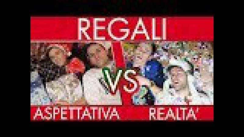 REGALI DI NATALE Aspettativa VS Realtà iPantellas