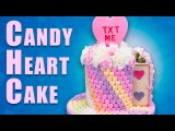 Giant Conversation Heart Cake (Candy Hearts Cake) for Valentines Day