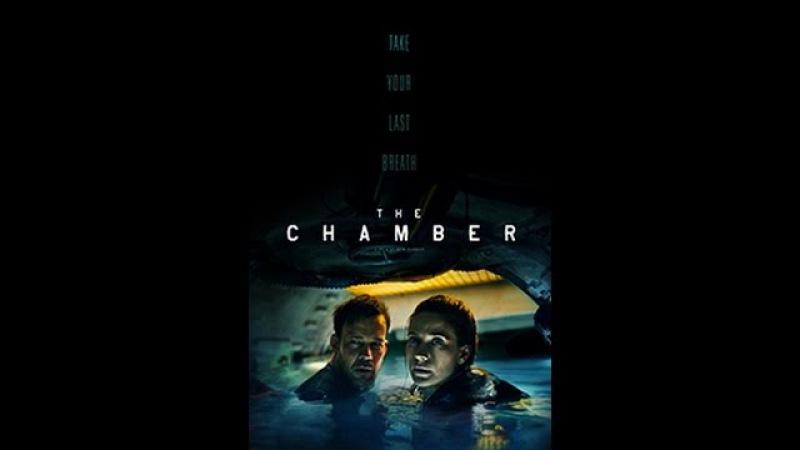 Камера / The Chamber /(2016) камера, триллер, суббота, кинопоиск, фильмы , выбор, кино, приколы, ржака, топ » Freewka.com - Смотреть онлайн в хорощем качестве