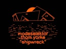 Modeselektor & Thom Yorke - Dull Hull