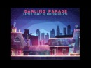 Darling Parade When It's Over FULL SONG