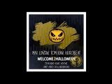Max Lyazgin, Tom Rain, Hugobeat ft. Kono Vidovic HALLOWEEN
