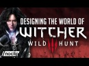 Designing The World of The Witcher 3 - Noclip Documentary