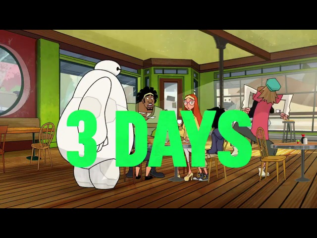 Big Hero 6 The Series - 3 Days Countdown (Promo)