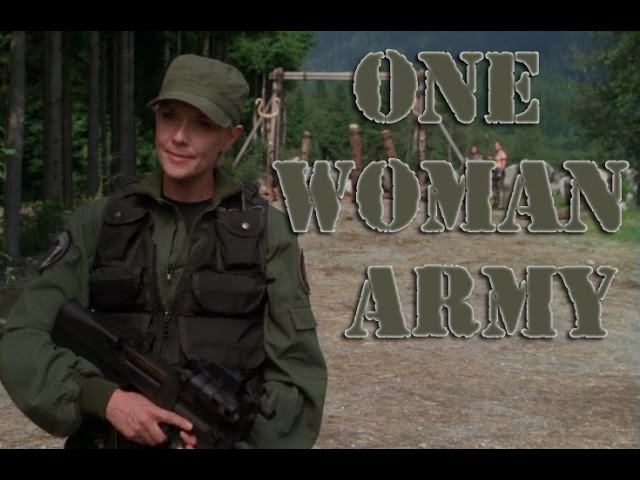 One Woman Army | Stargate SG1 | Samantha Carter