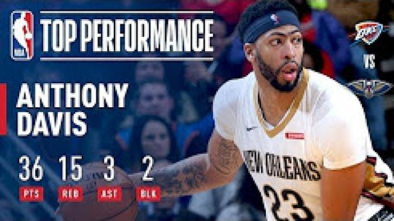 Anthony Davis Puts Up 36 points 15 Rebounds Against The Thunder