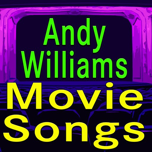 Andy Williams альбом Andy Williams Movie Songs