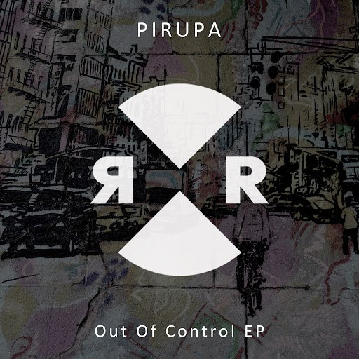 Pirupa альбом Out Of Control