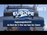 Augenzeugenbericht - An Bord der C-Star von Suez bis Zypern