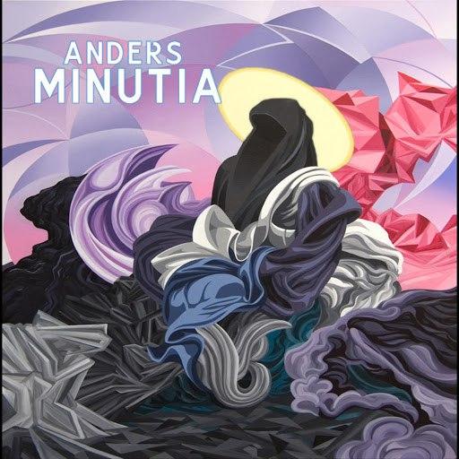 Anders альбом Minutia
