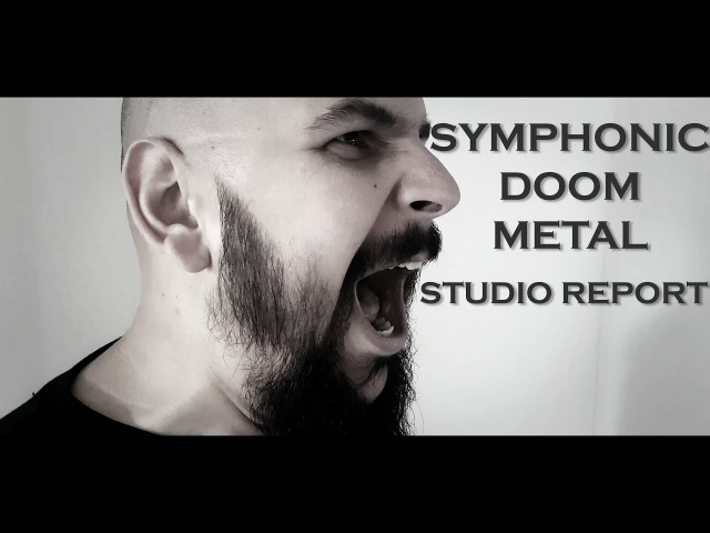 A Dream of Poe - Symphonic Doom Metal - Studio Report