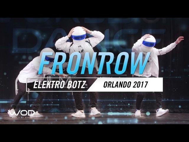 Elektro Botz   FrontRow   World of Dance Orlando 2017   WODFL17