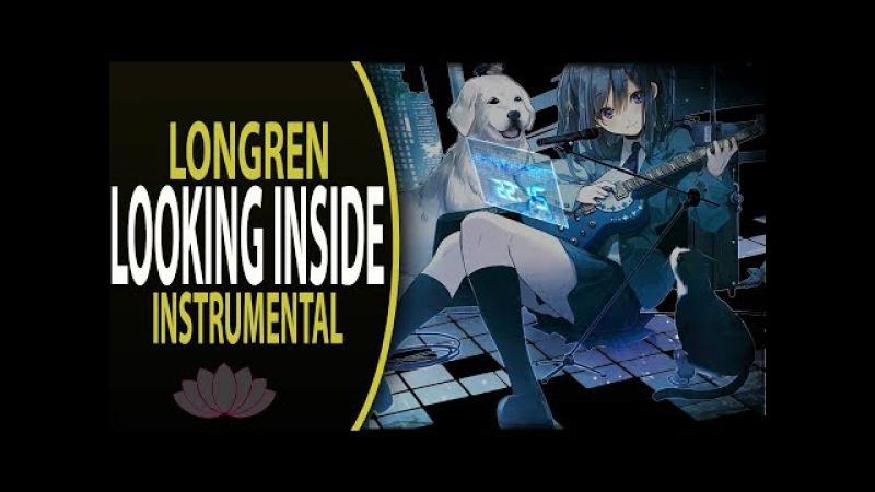 Longren ft. Danke - Looking Inside