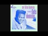 FATS DOMINO - I'M IN LOVE AGAIN 1956