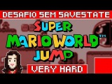🔴 MAIS TROLL QUE NUNCA ! Desafio VERY HARD Sem Savestate ! Super Mario World JUMP ! #6