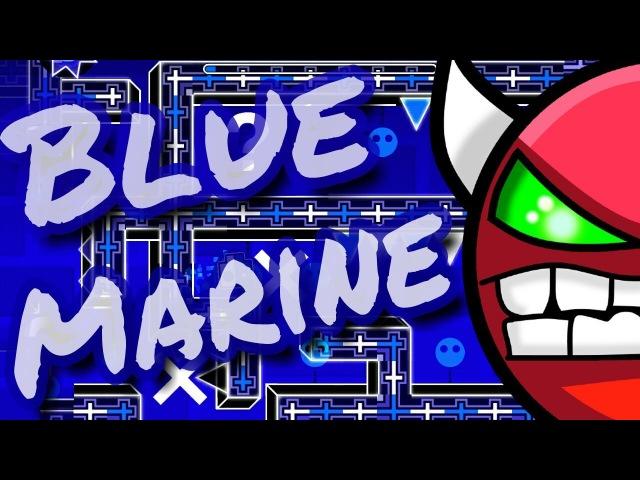 Blue Marine by ChaozAF (Hard Demon) (On mobile)
