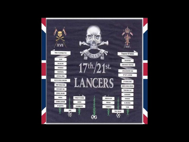 Regimental Quick March of the 17th/21st Lancers.