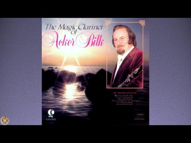 Acker Bilk (The Magic Clarinet)