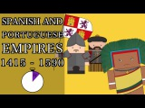 Ten Minute History - The Early Spanish and Portuguese Empires (Short Documentary)