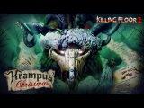 Killing Floor 2: Krampus Christmas Seasonal - трейлер
