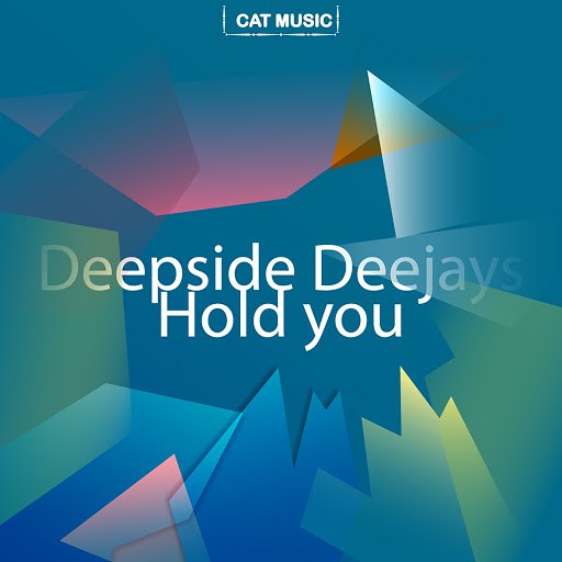 Альбом Deepside Deejays Hold You
