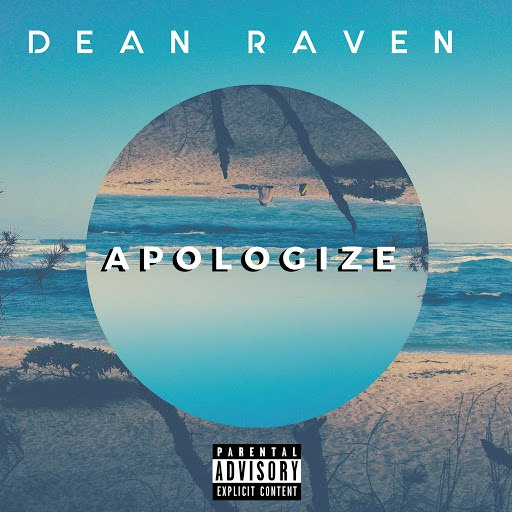 Dean Raven альбом Apologize
