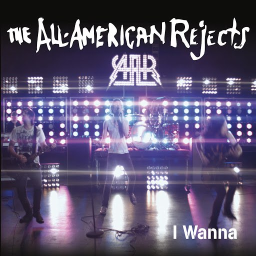 The All-American Rejects альбом I Wanna (UK Version)