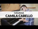 Camila Cabello - Havana Piano Cover