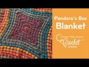 How to Crochet Pandora's Box Blanket