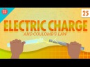 Electric Charge: Crash Course Physics 25