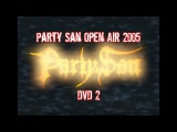 Party San Open Air 2005 DVD2 - Cannibal Corpse Entombed Napalm Death Enthroned - Dani Zed