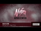 Nifra feat. Seri - Edge of Time