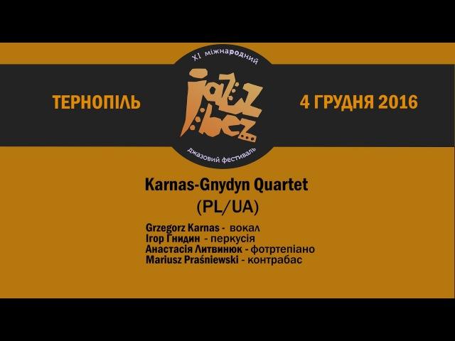 Jazz Bez Тернопіль 2016 Karnas-Gnydyn Quartet