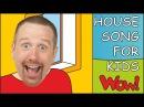 House Song for Kids Steve and Maggie Songs for Children