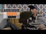 GUIZMO - Aurevoir Merci OKLM TV